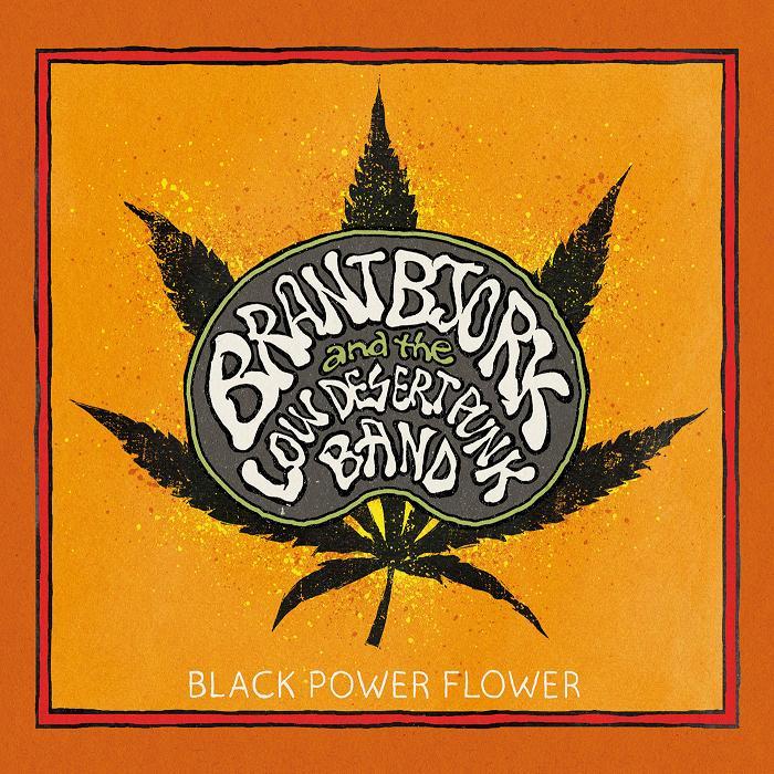 brant-bjork-and-the-low-desert-punk-band-black-power-flower