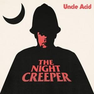 uncle acid the night creeper