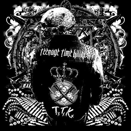 Teenage Time Killers Greatest hits vol 1