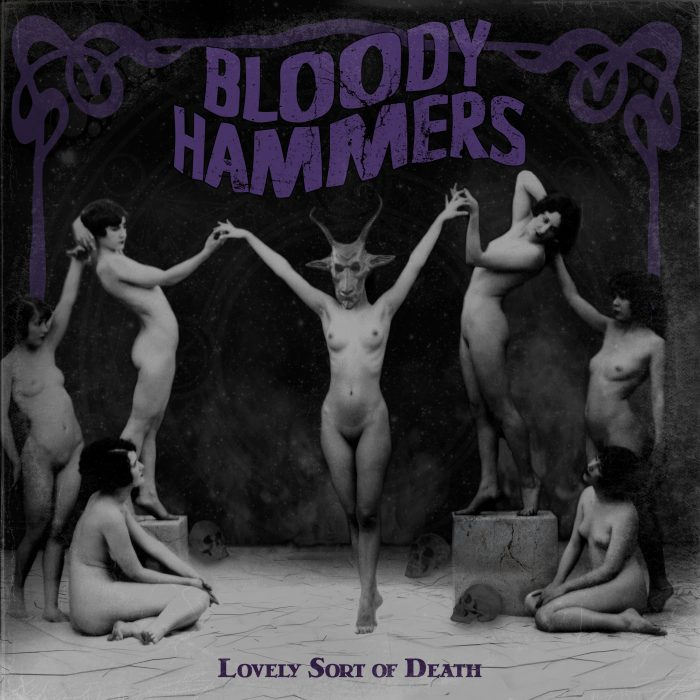 Bloody Hammers - Lovely Sort of Death