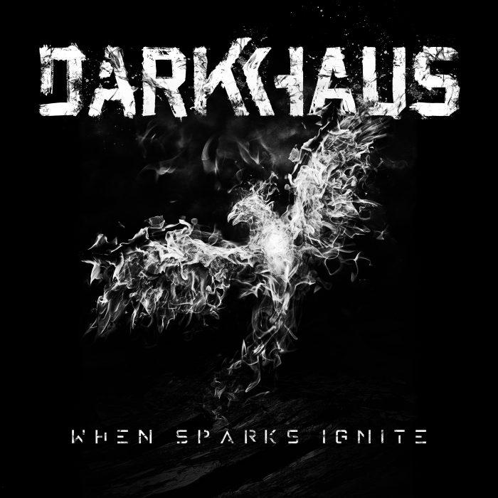 darkhaus-when-sparks-ignite