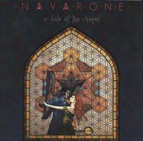 Navarone a date at the chapel