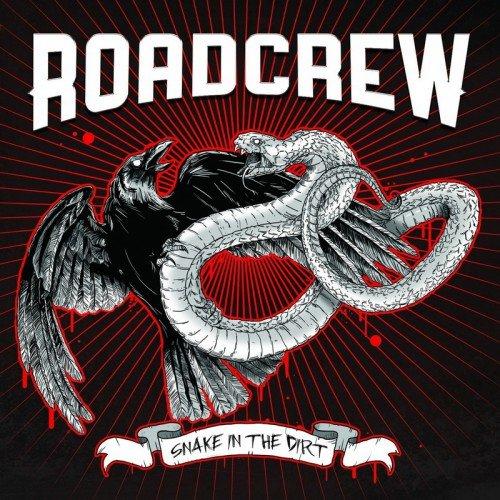 Roadcrew – Snake in the Dirt