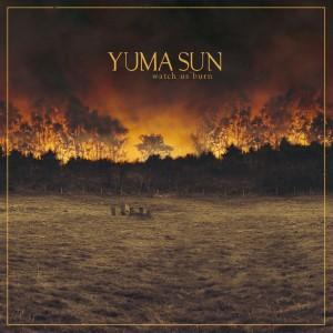 YumaSun_WatchUsBurn_Cover_1500x1500-300x300[1]