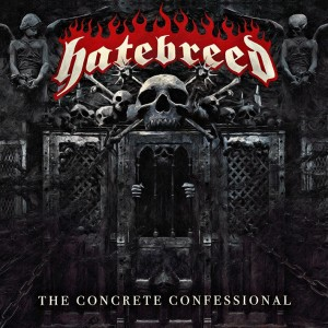 Hatebreed - The Concrete Confessional - Artwork