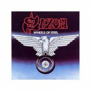 Saxon – Wheels Of Steel (Reissue)