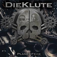 DIE KLUTE – PLANET FEAR