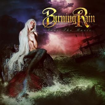 Burning Rain – Face the music