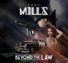 Tony Mills – Beyond the Law