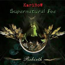 KariBow - Supernatural Foe- Rebirth