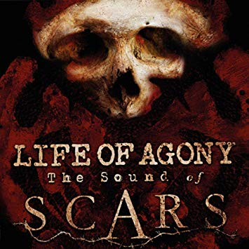 Life of Agony – The Sound of Scars