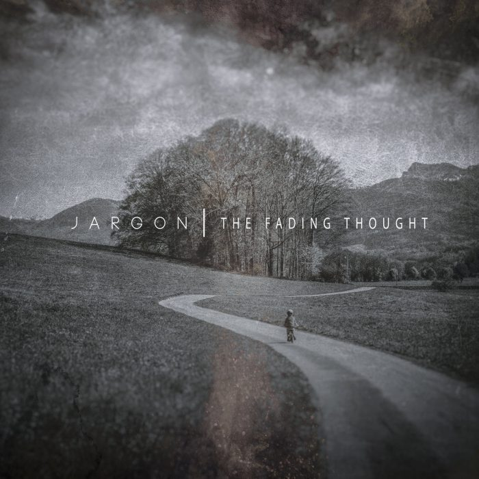 Jargon -The Fading Thought